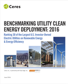 Benchmarking Utility Clean Energy Deployment: 2016